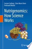 Nutrigenomics How Science Works Book PDF