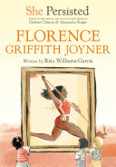 She Persisted  Florence Griffith Joyner