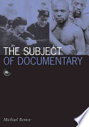 """The Subject of Documentary"" by Michael Renov"