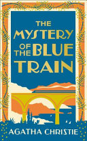 MYSTERY OF THE BLUE TRAIN.