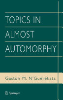 Topics in Almost Automorphy ebook