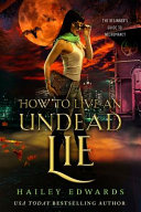 How to Live an Undead Lie