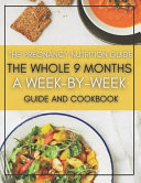 The Pregnancy Nutrition Guide Book