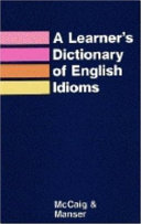 A Learner s Dictionary of English Idioms