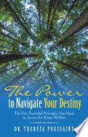 The Power to Navigate Your Destiny Book PDF