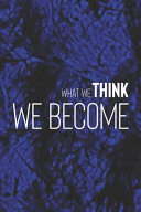 What We Think We Become Book