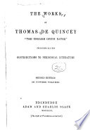 The Works of Thomas De Quincey: Confessions of an English opium-eater