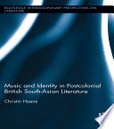 Music and Identity in Postcolonial British South Asian Literature