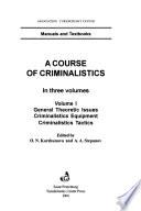 Course of criminalistics