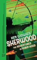 Ken Ludwig s Sherwood