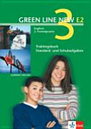 Green Line New E2. Band 3. Trainingsbuch Standard- und Schulaufgaben