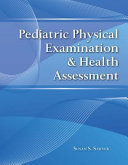 Pediatric Physical Examination and Health Assessment