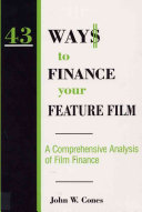 43 Way  to Finance Your Feature Film
