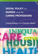 Social Policy for Nurses and the Caring Professions