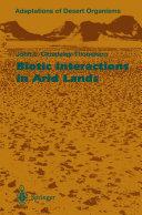 Biotic Interactions in Arid Lands [Pdf/ePub] eBook