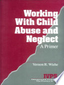 Working with Child Abuse and Neglect Book