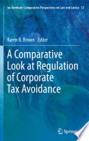 A Comparative Look at Regulation of Corporate Tax Avoidance