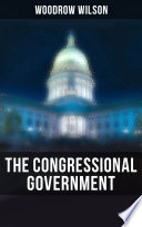 The Congressional Government