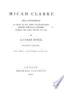 Micah Clarke  His Statement  as Made to His Three Grandchildren  Joseph  Gervas    Reuben During the Winter of 1734 Book PDF