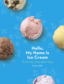 Hello, My Name Is Ice Cream [Pdf/ePub] eBook