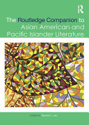 The Routledge Companion to Asian American and Pacific Islander ...