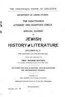 Special Course in Jewish History and Literature   Outlines and Aids in Reading  with Suggestions and Recommended Reading  The Crusades and the Spanish era