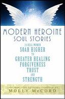 Modern Heroine Soul Stories