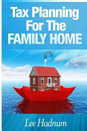 Tax Planning for the Family Home