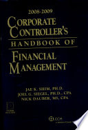 Corporate Controller's Handbook of Financial Management 2008-2009