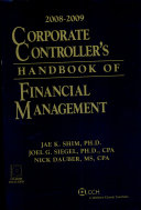 Corporate Controller's Handbook of Financial Management 2008-2009