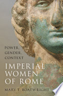 The Imperial Women of Rome