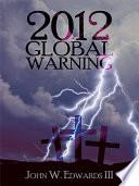 2012 Global Warning