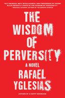 The Wisdom of Perversity Pdf/ePub eBook