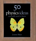 Pdf 50 Physics Ideas You Really Need to Know Telecharger