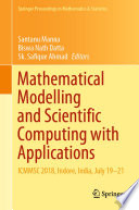 Mathematical Modelling and Scientific Computing with Applications