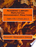 Academic Library Reputation Management Practices
