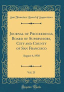 Journal Of Proceedings Board Of Supervisors City And County Of San Francisco Vol 25