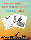 Animals Activity Book Word Search Puzzles  Coloring Book Pages