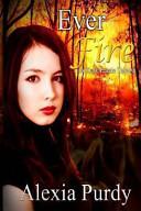 Pdf Ever Fire (a Dark Faerie Tale #2)