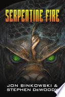 Serpentine Fire Book
