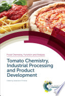 Tomato Chemistry  Industrial Processing and Product Development Book