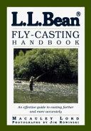 L  L  Bean Fly Casting Handbook