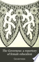 The Governess  a repertory of female education