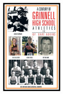 A Century of Grinnell High School Athletics