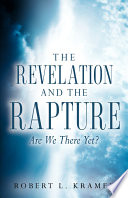 The Revelation and the Rapture Are We There Yet