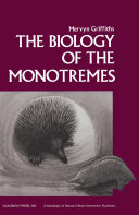 The Biology of the Monotremes