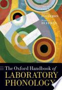 The Oxford Handbook of Laboratory Phonology