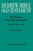 Hebrew Bible / Old Testament. I: From the Beginnings to the Middle Ages (Until 1300) Pdf/ePub eBook