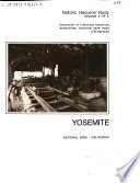 Yosemite, the Park and Its Resources: Discussion of historical resources, appendixes, historical base maps, bibliography