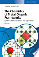 The Chemistry of Metal Organic Frameworks